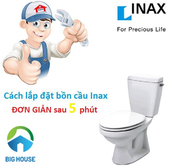 Hướng dẫn lắp bồn cầu Inax chính xác và chi tiết nhất