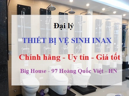 Tổng đại lý Inax tại Hà Nội bán thiết bị vệ sinh ở đâu TỐT NHẤT 2018?