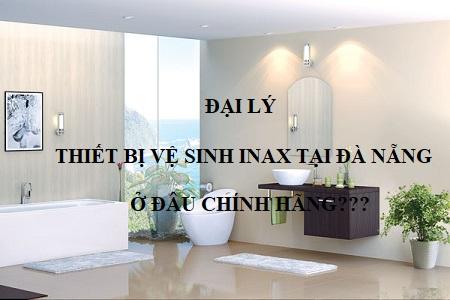 Đại lý thiết bị vệ sinh Inax tại Đà Nẵng uy tín, chất lượng số 1