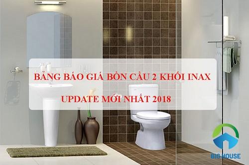 Bảng báo giá bồn cầu Inax 2 khối: 504, 306, 117, 108, 808 năm 2018