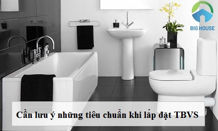 Tiêu chuẩn lắp đặt thiết bị vệ sinh cho phòng tắm – NHẤT ĐỊNH phải biết