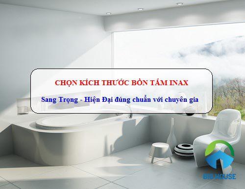 Chọn Kích thước bồn tắm nằm, bồn tắm góc Inax CHUẨN diện tích nhà tắm
