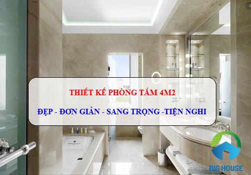 Mẫu Thiết kế phòng tắm 4m2 Đẹp – Đơn Giản – Sang Trọng – Tiện Nghi