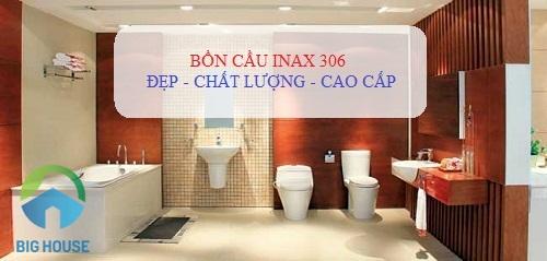 Bảng giá bồn cầu Inax 306: C-306VA, C-306VT, C-306VPT Hot nhất 2019