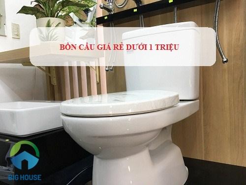 Top mẫu bồn cầu giá rẻ dưới 1 triệu tại Hà Nội – TPHCM Chất lượng tốt