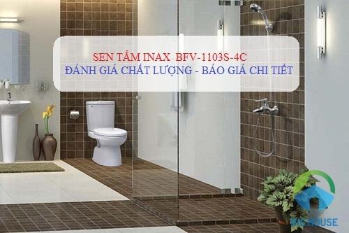 Báo giá TRỰC TIẾP Sen tắm Inax BFV-1103S-4C tại Big House 2019