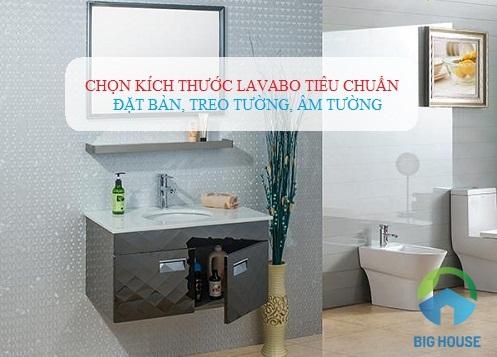 Chọn kích thước Lavabo Inax treo tường, đặt bàn, âm bàn theo diện tích