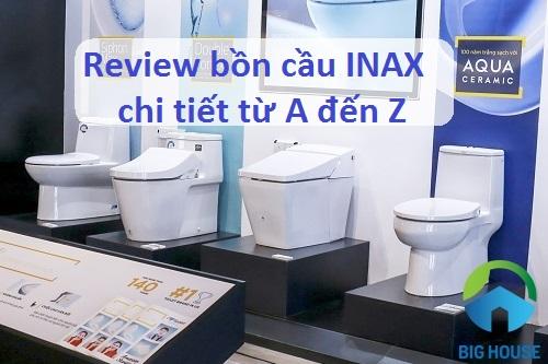 Review bồn cầu INAX chi tiết từ A – Z: Thiết kế, tính năng, độ bền, giá thành