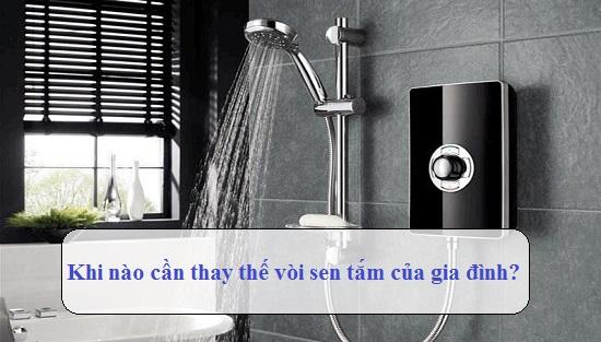 Khi nào cần thay thế vòi sen tắm của gia đình?